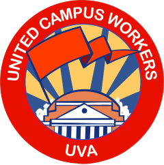 """ID: UCWVA UVA logo. Circle, with red outer band. White text on top of circle reads """"United Campus Workers"""", text on bottom reads """"UVA"""". Inner circle: red flag over orange UVA rotunda, over blue background with yellow lightning"""